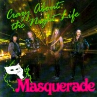 Masquerade Crazy About the Night Life Album Cover