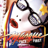 Masque Face First Album Cover
