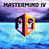 [Mastermind IV: Until Eternity Album Cover]
