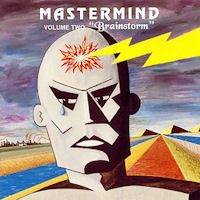 [Mastermind Volume Two Brainstorm Album Cover]