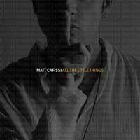 [Matt Cafissi All the Little Things Album Cover]