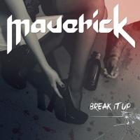 [Maverick Break It Up Album Cover]