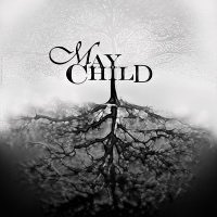 [May Child May Child Album Cover]