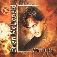 [Brian McDonald Wind It Up Album Cover]