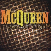 [McQueen Break the Silence Album Cover]