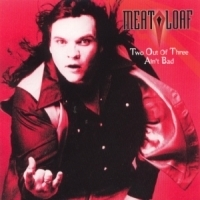 [Meat Loaf Two Out of Three Ain't Bad Album Cover]