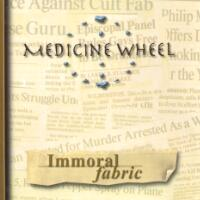 Medicine Wheel Immoral Fabric Album Cover