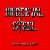 Medieval Steel Anthology of Steel Album Cover
