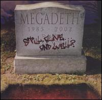 [Megadeth Still Alive...And Well Album Cover]