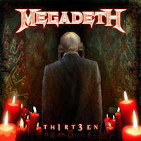 [Megadeth Th1rt3en Album Cover]