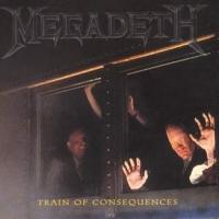 [Megadeth Train Of Consequences Album Cover]