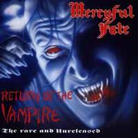 [Mercyful Fate Return of the Vampire [The Rare and Unreleased] Album Cover]