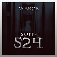 [Meroe Suite 524 Album Cover]