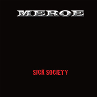 [Meroe Sick Society Album Cover]