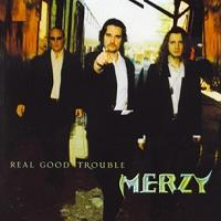 [Merzy Real Good Trouble Album Cover]