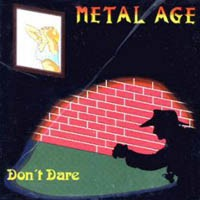 Metal Age Don't Dare Album Cover