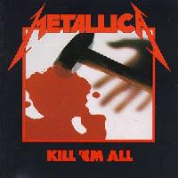 [Metallica Kill Em All Album Cover]