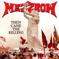 Mezzrow Then Came The Killing Album Cover