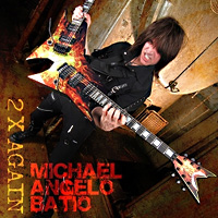 [Michael Angelo Batio 2X Again Album Cover]