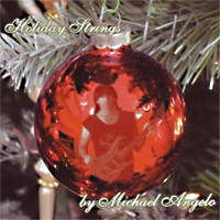 [Michael Angelo Batio Holiday Strings Album Cover]