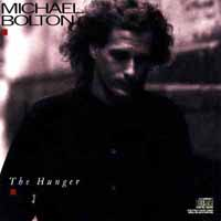 [Michael Bolton The Hunger Album Cover]