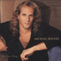 Michael Bolton The One Thing Album Cover