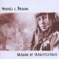 [Michael C Dragon Dragon Of Transsylvania Album Cover]