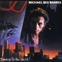 [Michael Des Barres Somebody Up There Likes Me Album Cover]