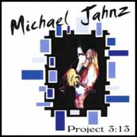 [Michael Jahnz Project 3:13 Album Cover]