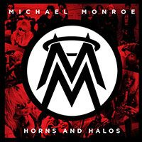 Michael Monroe Horns And Halos Album Cover