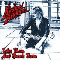 [Michael Monroe Take Them and Break Them Album Cover]