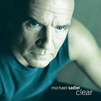 [Michael Sadler Clear Album Cover]