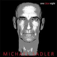 [Michael Sadler One Clear Night Album Cover]