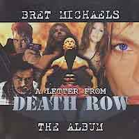 [Bret Michaels A Letter From Death Row Album Cover]