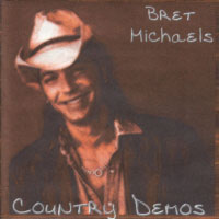 [Bret Michaels Country Demos Album Cover]