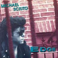 [Michael Sciuto Edge Album Cover]