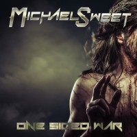 [Michael Sweet One Sided War Album Cover]