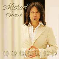 [Michael Sweet Touched Album Cover]