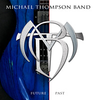 [Michael Thompson Band Future Past Album Cover]