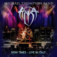 [Michael Thompson Band High Times - Live In Italy  Album Cover]