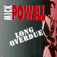 [Mick Powell Long Overdue Album Cover]