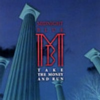 Midnight Blue Take the Money and Run Album Cover
