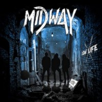 [Midway Low Life Album Cover]