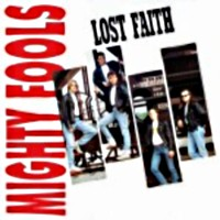 [Mighty Fools Lost Faith Album Cover]