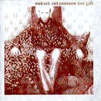 [Mikael Erlandsson The Gift Album Cover]