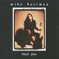 [Mike Hartman Black Glue Album Cover]