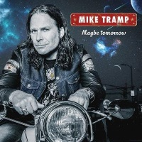 [Mike Tramp Maybe Tomorrow Album Cover]