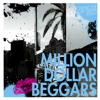 Million Dollar Beggars Million Dollar Beggars Album Cover