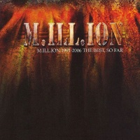 [M.ILL.ION 1991-2006 The Best, So Far Album Cover]