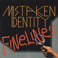 [Mistaken Identity Finelines Album Cover]